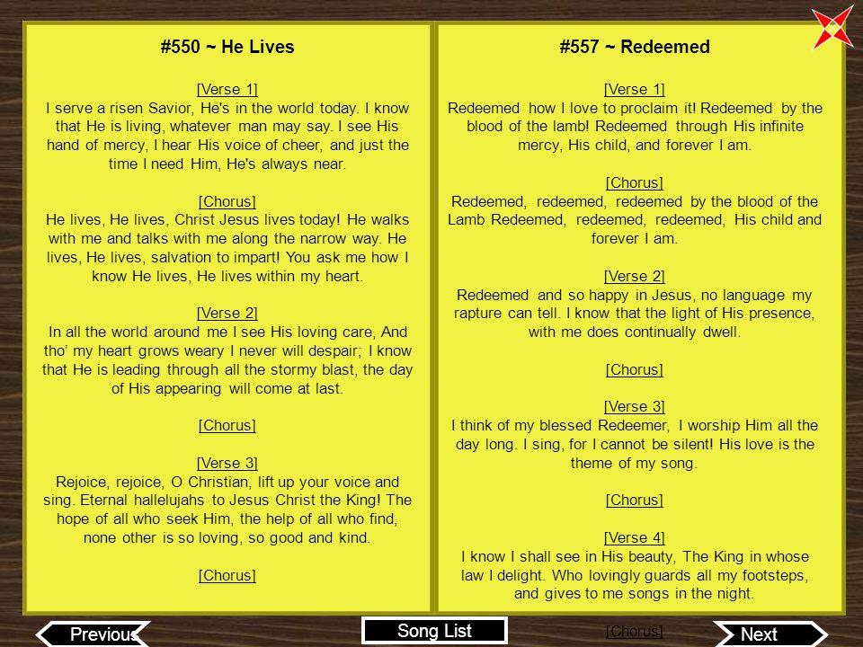 #550 ~ He Lives #557 ~ Redeemed [Verse 1]
